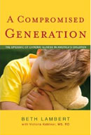A Compromised Generation by Beth Lambert and Victoria Kobliner