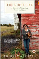 The Dirty Life: On Farming, Food and Love by Kristin Kimball