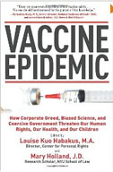 Vaccine Epidemics by Louise Kuo Habakus and Mary Holland