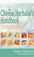 The Chinese Herbalist's Handbook by Dagmar Ehling and Steve Swart